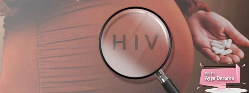 gebelikte hiv takibi